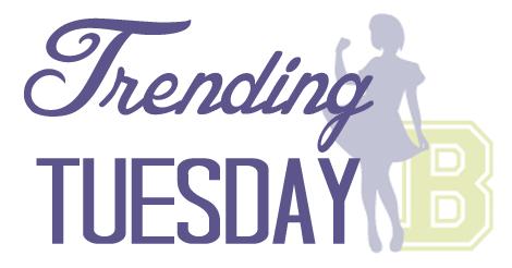 Trending Tuesday